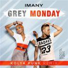 Imany - Grey Monday (Kolya Funk Remix) [2016]