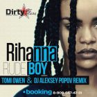 Rihanna - Rude Boy (Tomi Owen & Dj Aleksey Popov Remix)[2016]