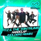 Fitz & The Tantrums - HandClap (Holderz Remix) [2016]