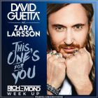 David Guetta feat. Zara Larsson vs. Kid Massive & DJ Sign - This Ones For You (Rich-Mond Week Up) [2016]