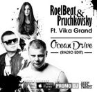 RoelBeat & Pruchkovsky feat. Vika Grand - Ocean Drive (Original Mix) [2016]