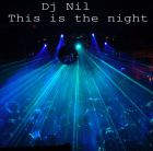 Dj Nil - This Is The Night (Pizzicato Mix) [2016]