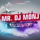 Mr. DJ Monj - My Voyage [2016]