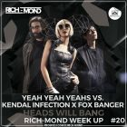 Yeah Yeah Yeahs vs. Kendal Infection x Fox Banger - Heads Will Bang (Rich-Mond Week Up)