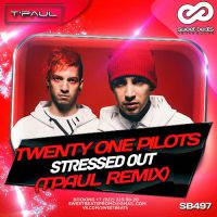 Twenty One Pilots - Stressed Out (TPaul Remix)