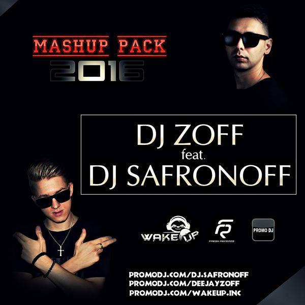 Masup Pack 2016 DJ Zoff & DJ Safronoff [2016]