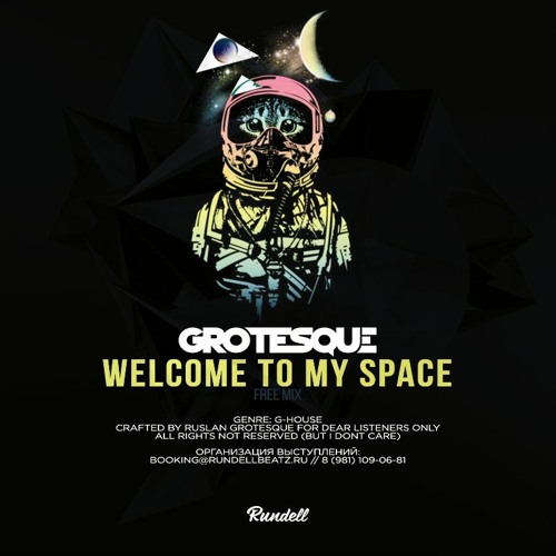 Grotesque - Welcome To My Space (Original Mix) [2016]