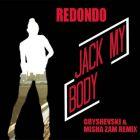 Redondo - Jack My Body (DJ Grushevski & Misha Zam Remix) [2016]