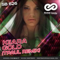 Kiiara – Gold (TPaul Remix)