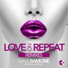 Dave Ramone feat. Minelli - Love On Repeat (Filatov & Karas Remix) [2016]