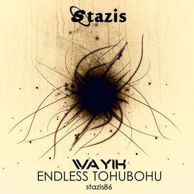 Wayik - Endless Tohubohu [2016]