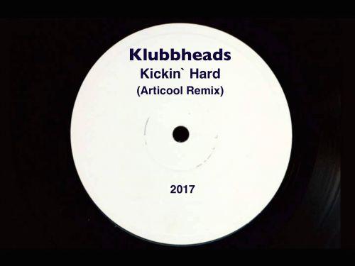 Klubbheads - Kickin` Hard (Aticool Remx) [2017]