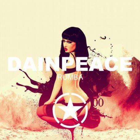 Dainpeace - Rumba (Radio; Extended; Remix) [2017]