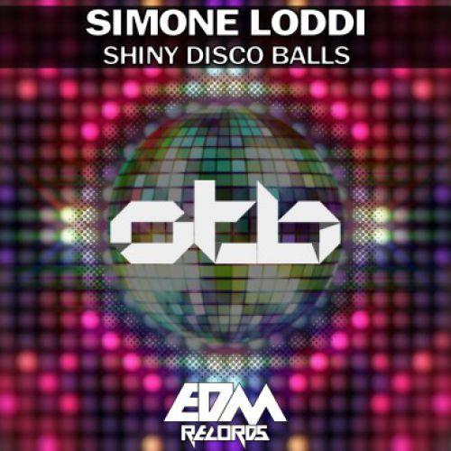 Simone Loddi - Shiny Disco Balls [2017]