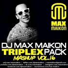 DJ Max Maikon - Triplex Mashup Pack Vol.16 [2017]