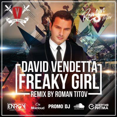 David Vendetta - Freaky Girl (Roman Titov Remix) [2017]