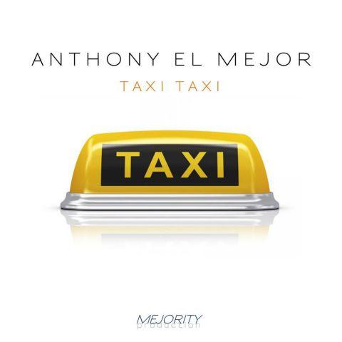 Anthony El Mejor - Такси такси (Radio Cover Edit) [2017]