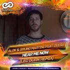 Alok & Bruno Martini Feat. Zeeba – Hear Me Now (Leo Burn Remix); Katy Perry Feat. Skip Marley - Chained To The Rhythm (Buzzy Remix) [2017]