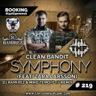 Clean Bandit – Symphony (feat. Zara Larsson) (DJ Ramirez & Mike Temoff Remix) [2017]