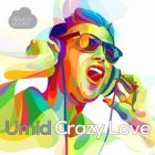 Umid - Crazy Love (Original Mix; Nopopstar Remix) [2017]