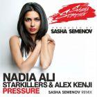 Nadia Ali, Starkillers & Alex Kenji - Pressure (Sasha Semenov Remix) [2017]