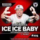 Vanilla Ice - Ice Ice Baby (Upfinger & O'Neill Remix) [2017]