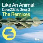 Dave202 & Gino G - Like An Animal (Andrey Exx Remix) [2017]
