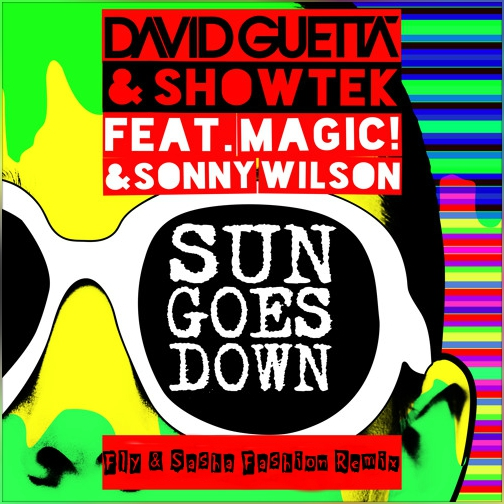 David Guetta & Showtek - Sun Goes Down (Fly & Sasha Fashion Remix) [2017]