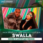 Jason Derulo Feat. Nicki Minaj & Ty Dolla Sign - Swalla (More & Avoyan Remix) [2017]