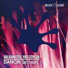 Balkanizer, Yas Cepeda - Dancin (2017 Edit) [2017]