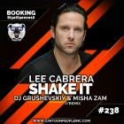 Lee Cabrera - Shake It (DJ Grushevskiy & Misha Zam Remix) [2017]