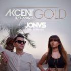 Akcent feat. Amira - Gold (Jonvs Remix) [2017]