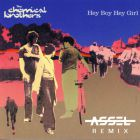 Chemical Brothers - Hey Boy Hey Girl (Assel Remix) [2017]