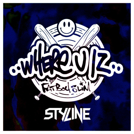 Fatboy Slim - Where U Iz (Styline Remix) [2017]
