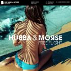 Hubba & Morse - Free Flight (Original Mix; Clark Morrison Remix) [2017]