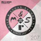 Milk & Sugar - Summertime (Club Mix) [2017]