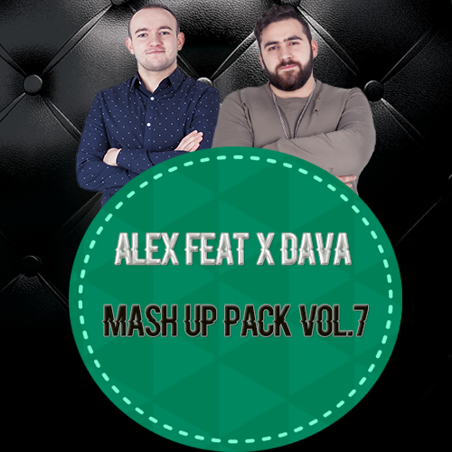 Alex feat. X Dava - Mash Up Pack Vol.7 [2017]
