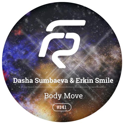Dasha Sumbaeva & Erkin Smile - Body Move (Original Mix) [2017]