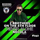 2 Brothers On The 4th Floor - Never Alone (Necola Remix) [2017]