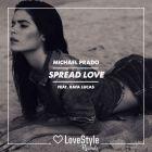 Michael Prado feat. Rafa Lucas - Spread Love (Original Mix); Frankie feat Cotry - Feel What U Want (Daniel Magre Remix) [2017]