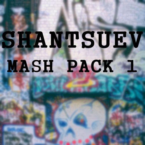 Shantsuev - Mash Pack 1 [2017]