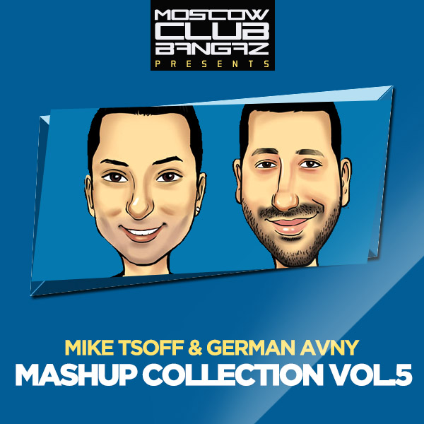 Mike Tsoff & German Avny - Mashup Collection VOL.5