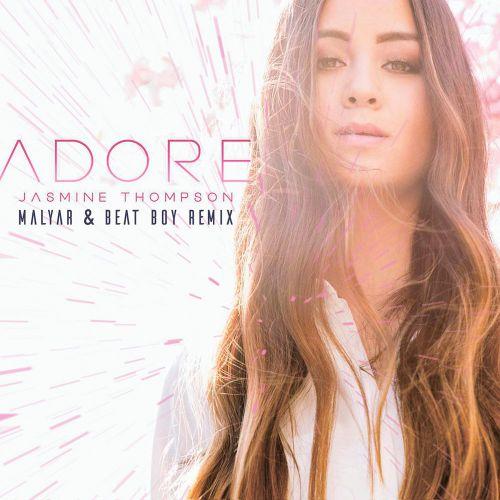 Jasmine Thompson -  Adore (Malyar & Beat Boy Club Mix)  [2017]