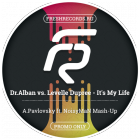 Dr.Alban vs. Levelle Dupree - It's My Life (A.Pavlovsky ft. Noisyman Mash-Up) [2017]