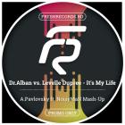 Dr.Alban vs. Levelle Dupree - It's My Life (A.Pavlovsky ft. Noisyman Mash-Up) [2017]