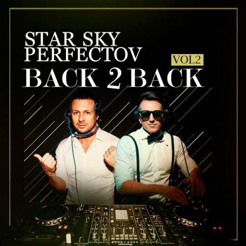 Dj Star Sky & Perfectov - Back 2 Back Vol.2 [2017]