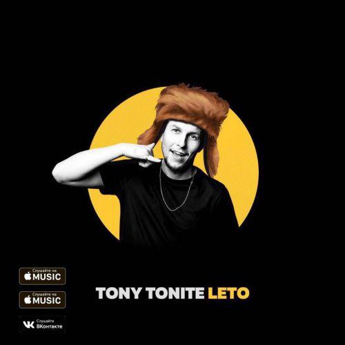 Tony Tonite - Leto (Ametisto Remix) [2017]