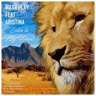 Maxx Play Feat. Aristina – Listen To My Heart (Alwa Game & Dj Stashion; Dabiz; Maxim Andreev Remix's) [2017]