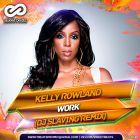 Kelly Rowland - Work (Dj Slaving Remix) [2017]