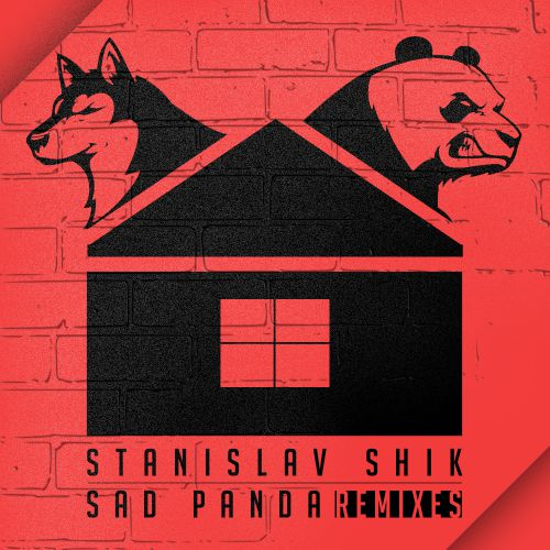 Stanislav Shik & Sad Panda - Remixes [2017]